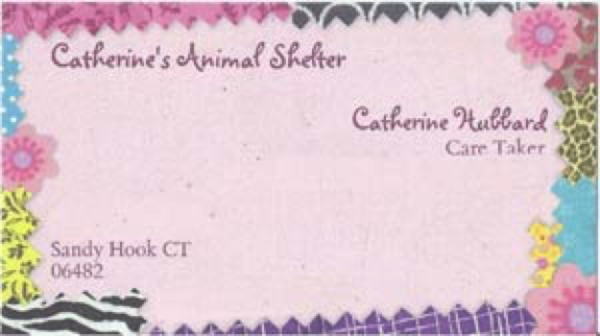 Catherine created these business cards for her own animal shelter with her as the caretaker.