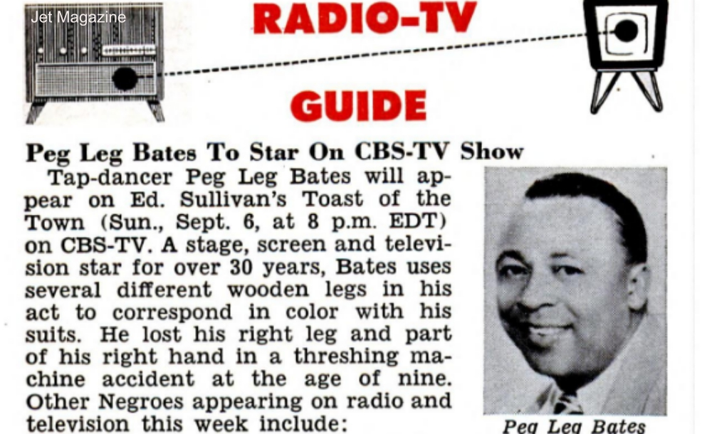 Peg Leg Bates in TV Listing for the Ed Sullivan Show