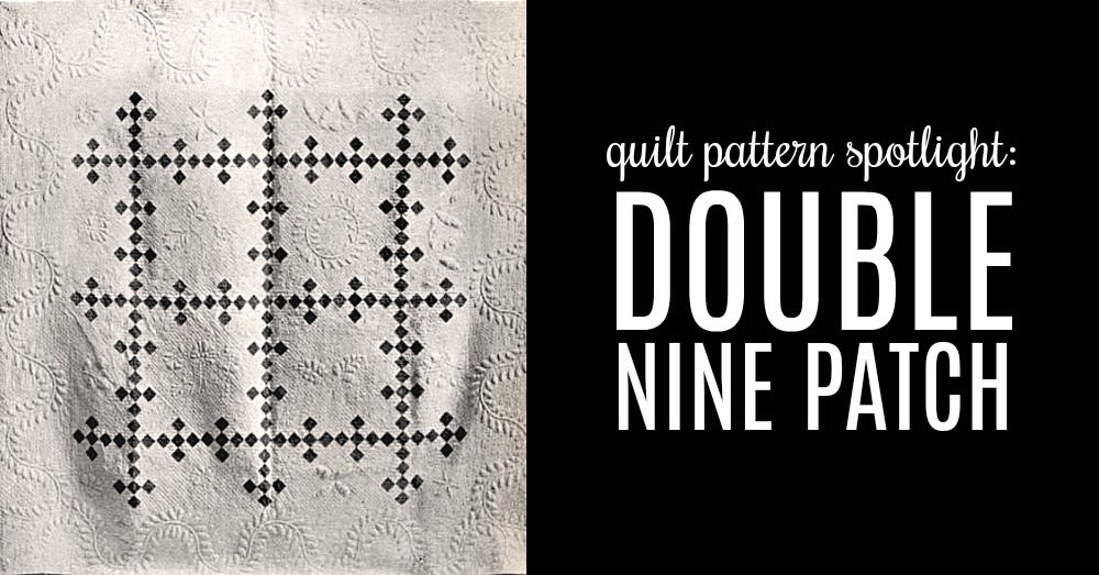 quilt-pattern-spotlight-double-nine-patch-FEAT