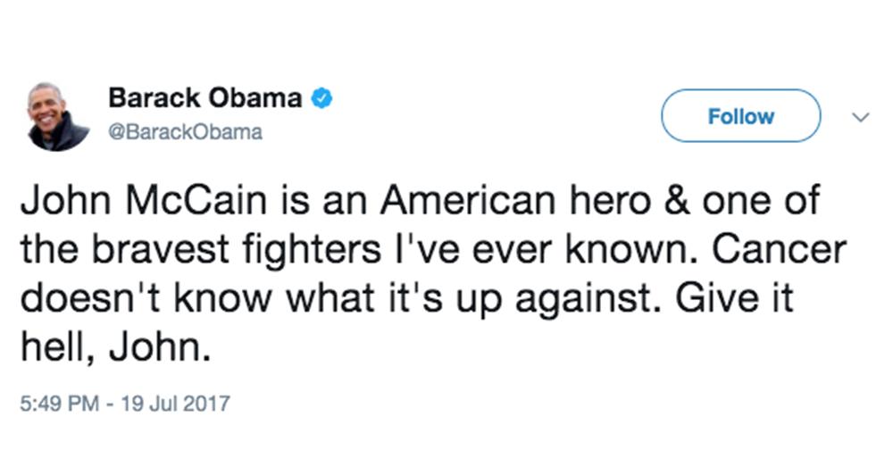 Twitter/@BarackObama -- Former President Barack Obama, once a political rival, had strong words of encouragement for McCain.