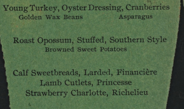 Christmas menu from 1900 showing opossum and lamb sweetmeats as two of the many main course options