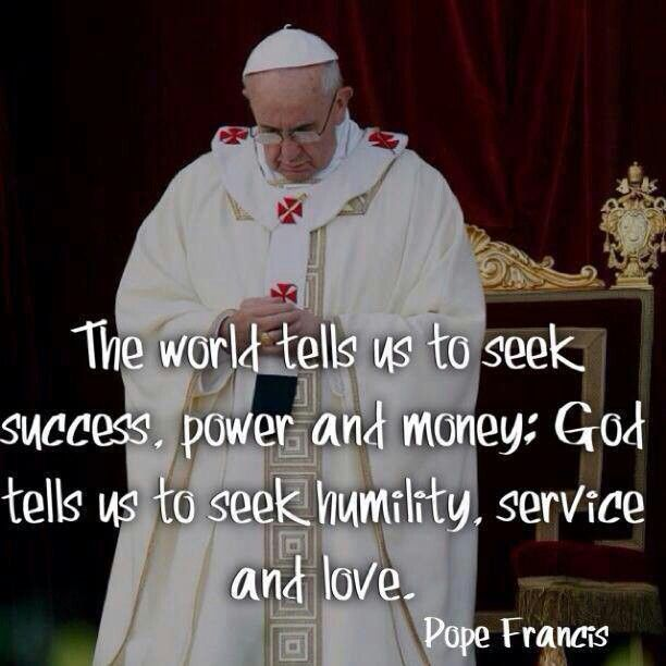 Pope Francis leads a prayer, with a sermon quote encouraging Christians to seek humility and love.