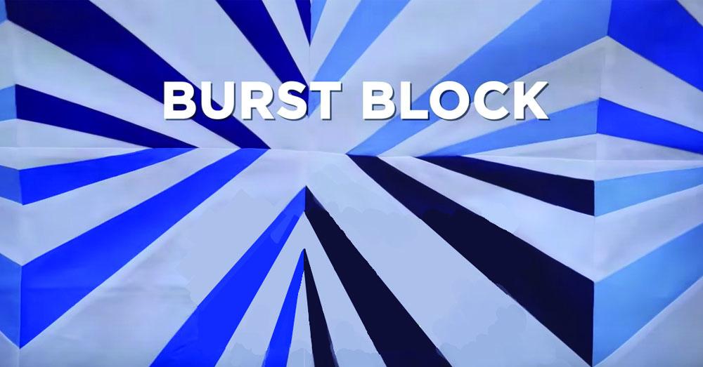 burst block 1