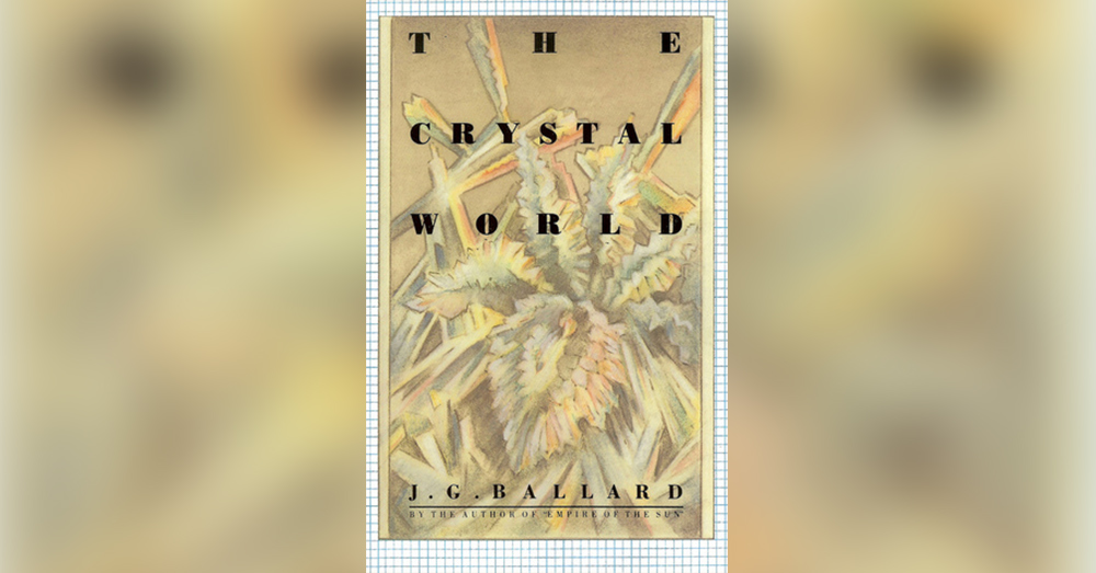 The Crystal World by J. G. Ballard.