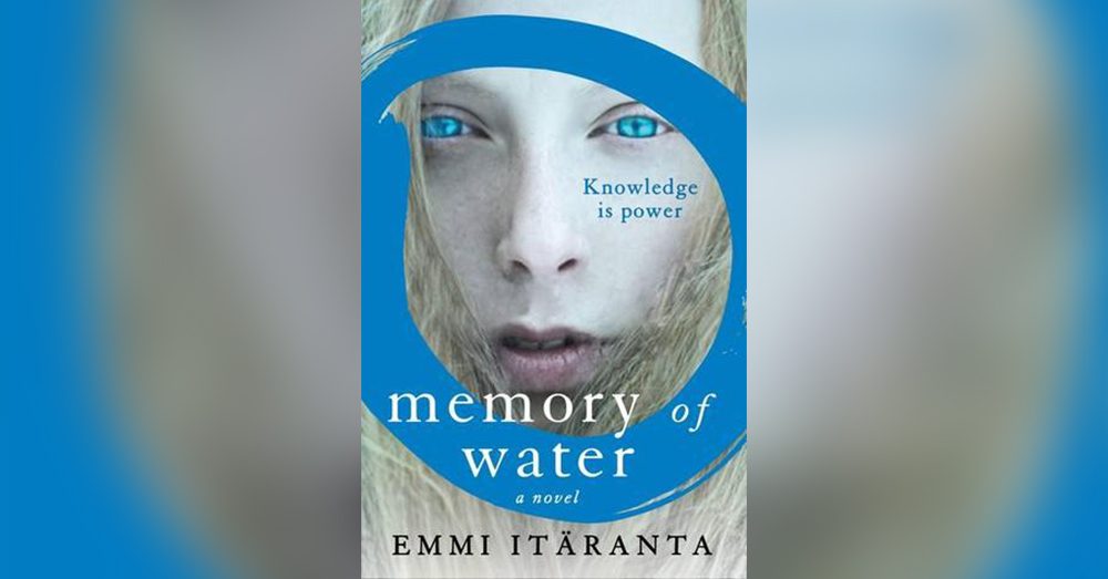 Memory of Water by Emmi Itäranta.
