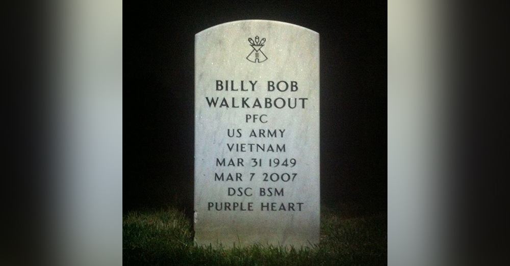 Billy Bob Walkabout died on March 7, 2007<